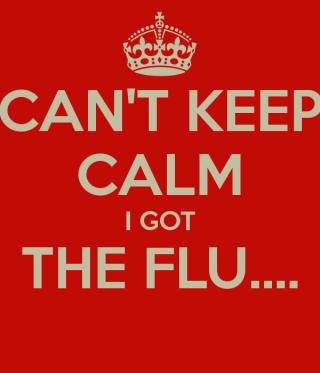 Cant-keep-calm-i-got-the-flu-